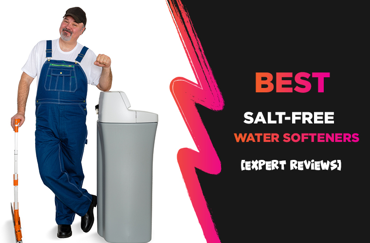 Best salt free water softener